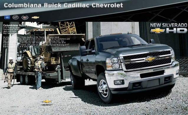 chevy.com 11CHESIL-HD-CAT01 CHEVROLET Columbiana Buick Cadillac Chevrolet 21 E Railroad Street Columbiana OH 44408 (866) 5...