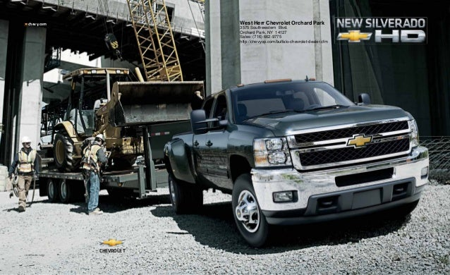 chevy.com 11CHESIL-HD-CAT01 CHEVROLET West Herr Chevrolet Orchard Park 3575 Southwestern Blvd. Orchard Park, NY 14127 Sale...