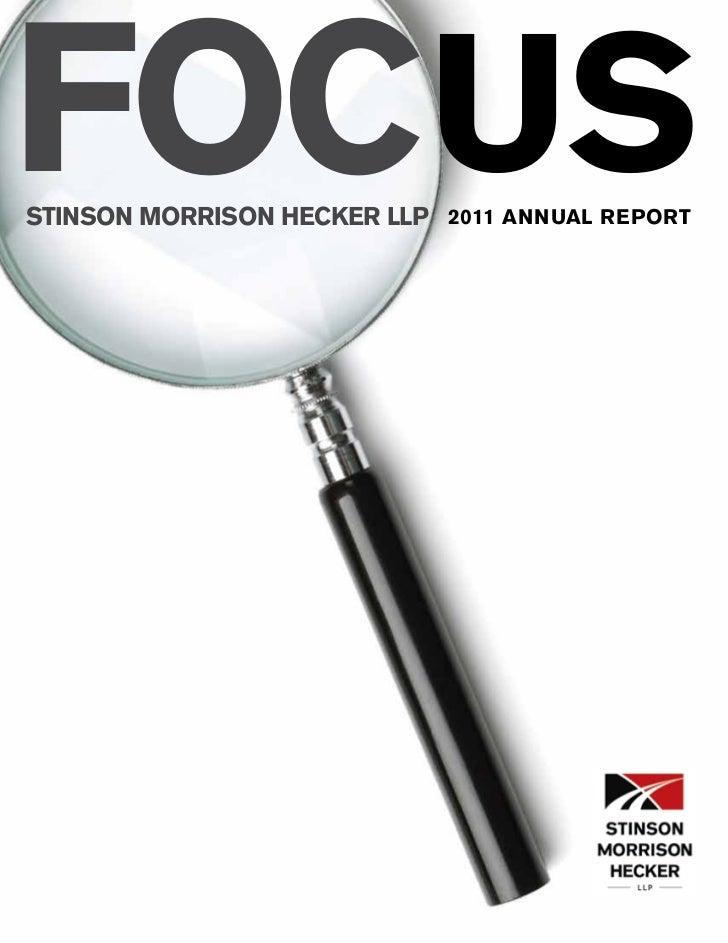 FOCUSSTINSON MORRISON HECKER LLP 2011 ANNUAL REPORT