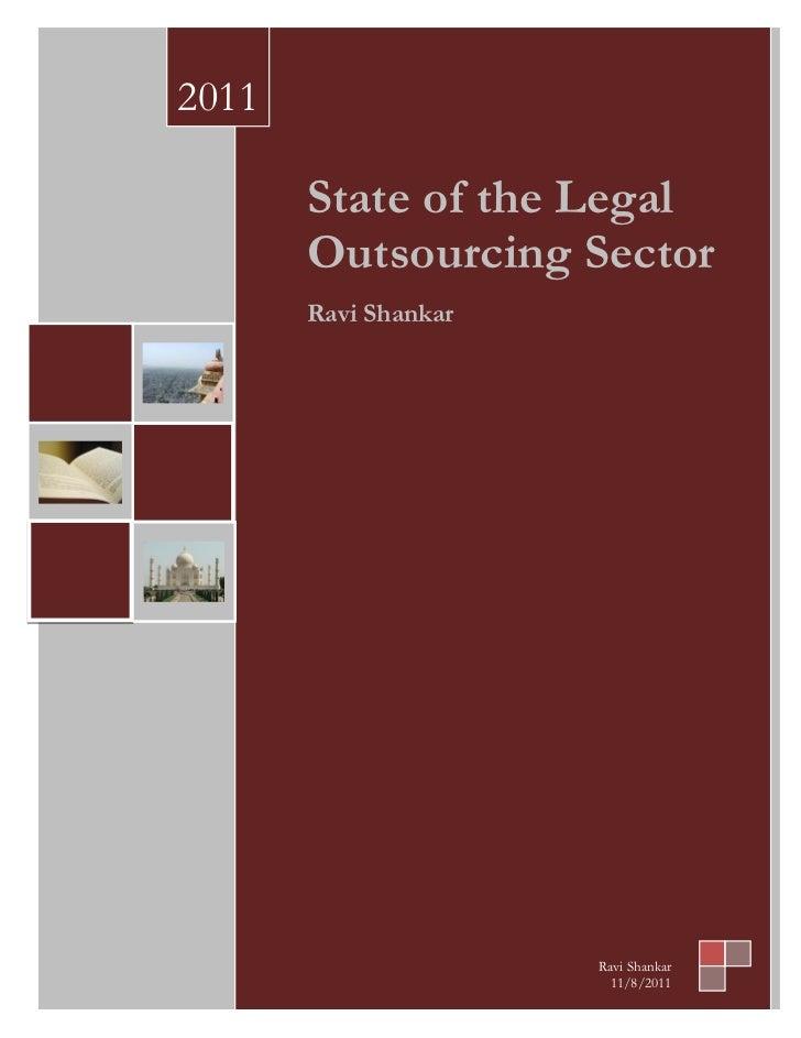 2011       State of the Legal       Outsourcing Sector       Ravi Shankar                      Ravi Shankar               ...