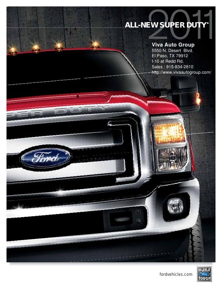 ® ALL-NEW SUPER DUTY       Viva Auto Group      5550 N. Desert Blvd.      El Paso, TX 79912      I-10 at Redd Rd.      Sal...