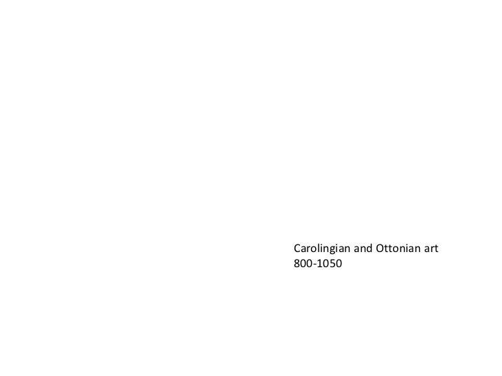 Carolingian and Ottonian art<br />800-1050<br />