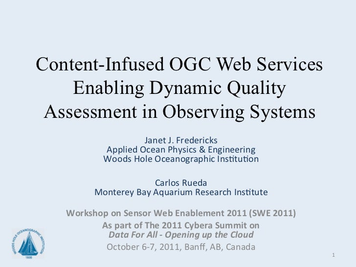 Content-Infused OGC Web Services    Enabling Dynamic Quality Assessment in Observing Systems             Janet J.   ...