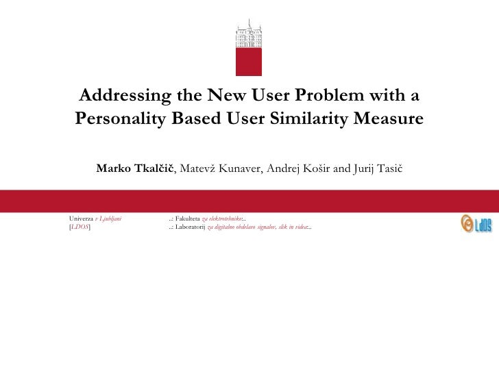 Addressing the New User Problem with a Personality Based User Similarity Measure