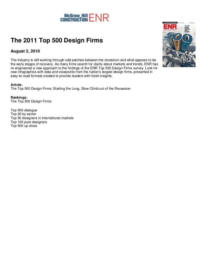 The 2011 Top 500 Design FirmsAugust 2, 2010The industry is still working through odd patches between the recession and wha...
