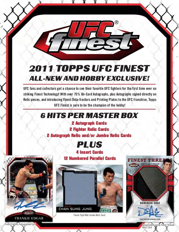 2011 TOPPS UFC FINEST                         ALL-NEW AND HOBBY EXCLUSIVE!                   UFC fans and collectors get a...