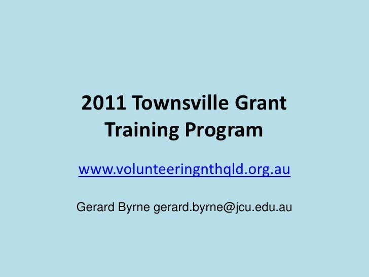 2011 Townsville Grant Writing Program