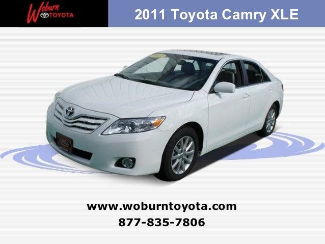2011 Toyota Camry XLEwww.woburntoyota.com   877-835-7806
