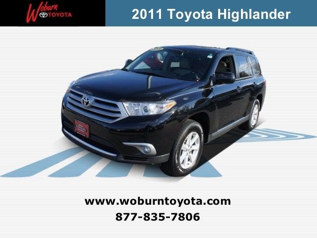 2011 Toyota Highlanderwww.woburntoyota.com   877-835-7806