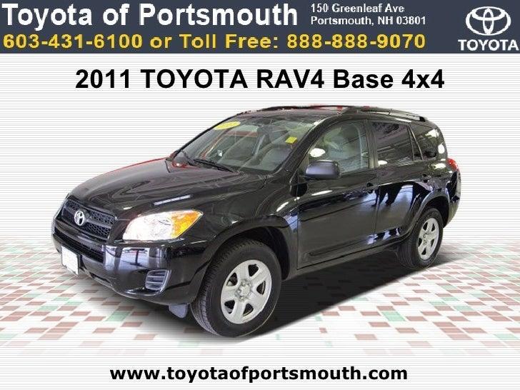 2011 TOYOTA RAV4 Base 4x4  www.toyotaofportsmouth.com