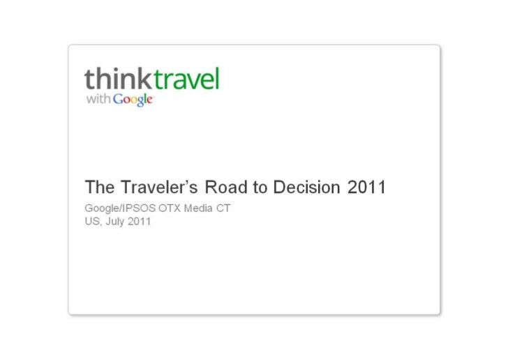 2011 US travelers road to decision