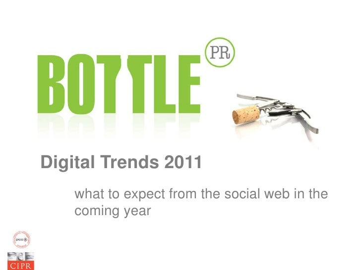 Digital & Social Media Trends for 2011