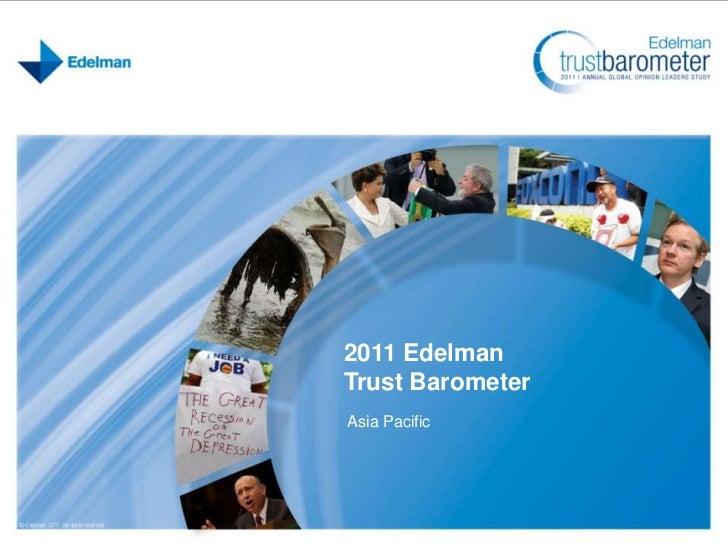 2011 Edelman Trust Barometer APAC