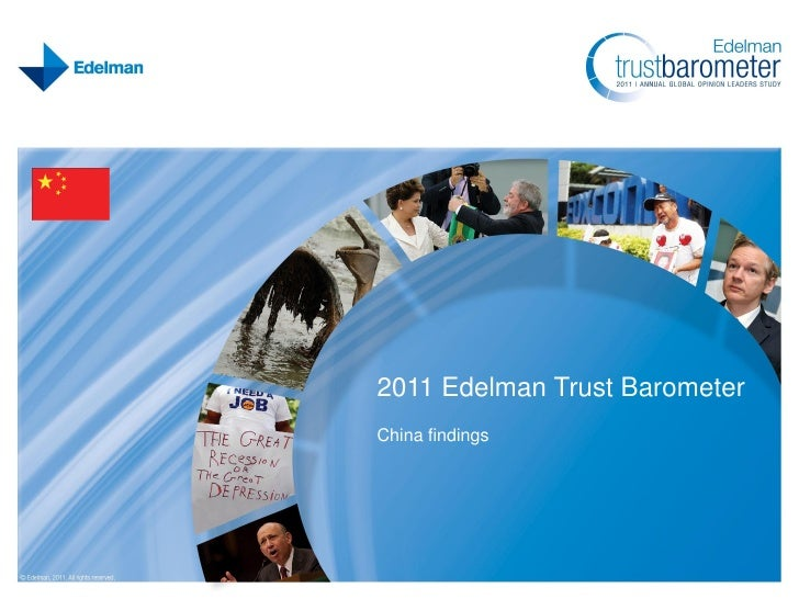 Edelman Trust Barometer 2011 China Findings