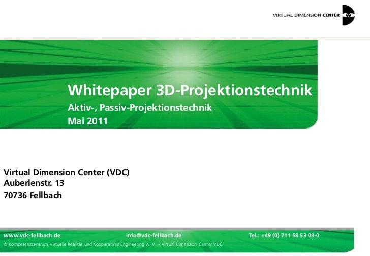 Whitepaper 3D-Projektionstechnik                              Aktiv-, Passiv-Projektionstechnik                           ...