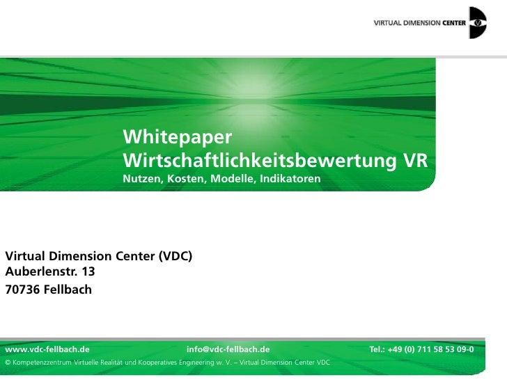 Whitepaper                                     Wirtschaftlichkeitsbewertung VR                                     Nutzen,...