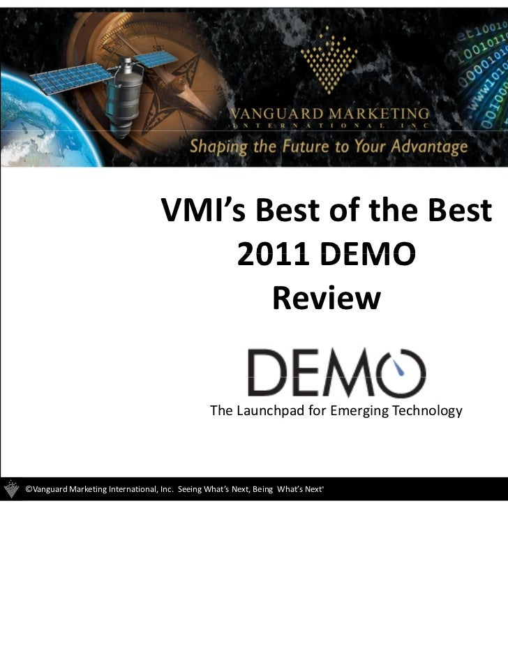 2011 VMI DEMO Conference Highlights