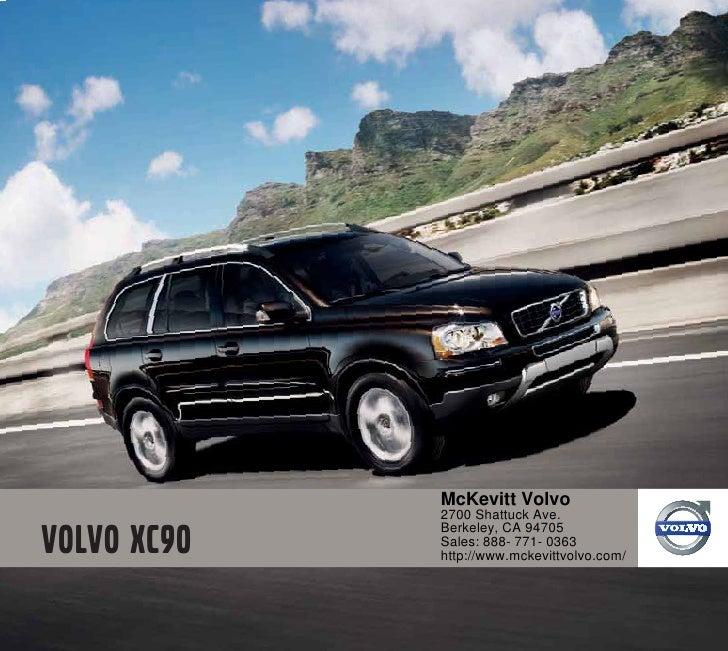 McKevitt Volvo2700 Shattuck Ave.Berkeley, CA 94705Sales: 888- 771- 0363http://www.mckevittvolvo.com/