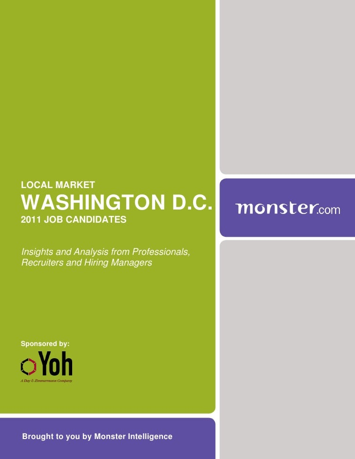 LOCAL MARKETWASHINGTON D.C.2011 JOB CANDIDATESInsights and Analysis from Professionals,Recruiters and Hiring ManagersSpons...