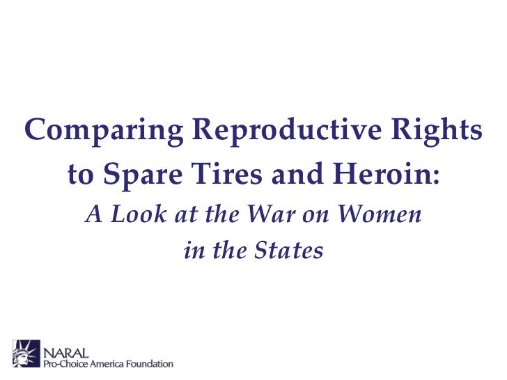 Comparing Reproductive Rights to Spare Tires and Heroin: A Look at the War on Women in the States