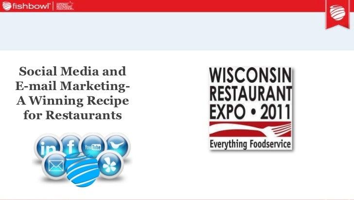 """2011 Wisconsin Restaurant Expo Seminar deck """"Social Media & Email Marketing- A Winning Recipe"""" 3 21-2011"""