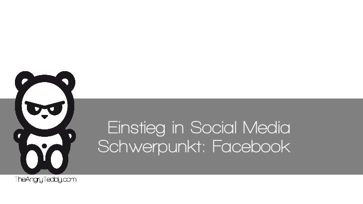 Einstieg in Social MediaSchwerpunkt: Facebook