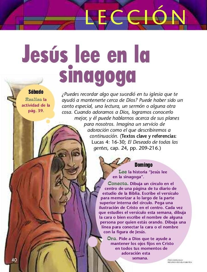 LECCIÓN     Jesús lee en la         sinagoga        Sábado         ¿Puedes recordar algo que sucedió en tu iglesia que te ...