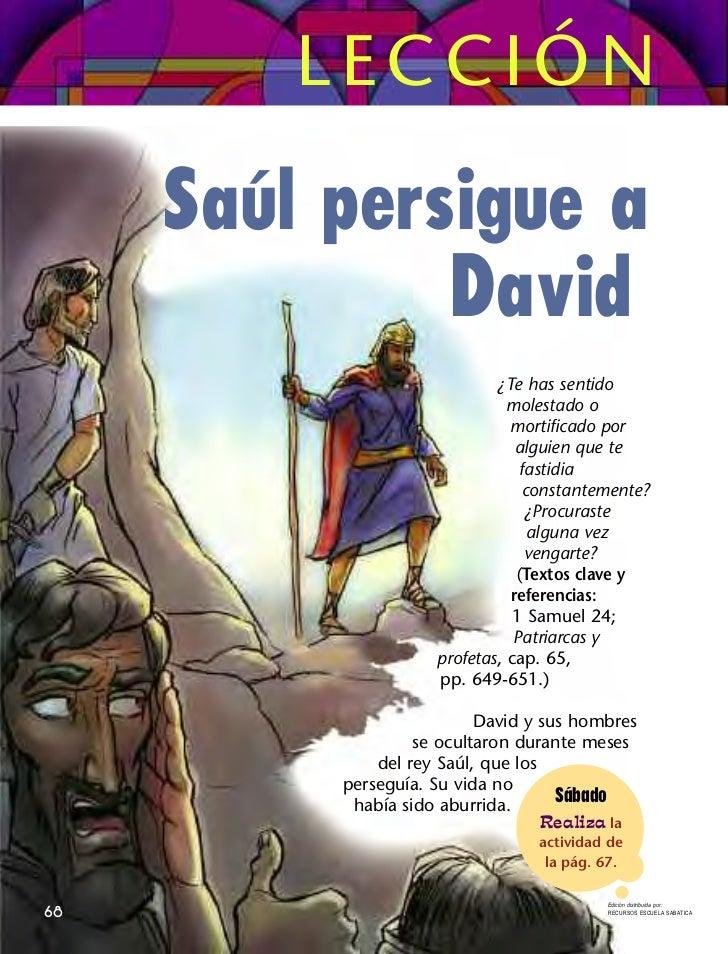 LECCIÓN     Saúl persigue a              David                             ¿Te has sentido                               m...