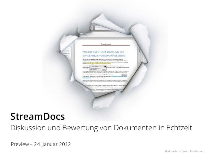 StreamDocsDiskussion und Bewertung von Dokumenten in EchtzeitPreview – 24. Januar 2012                                    ...