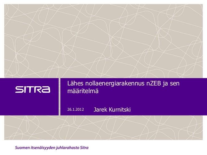 2012 01-26 kurnitski-lähes nollanergia-värkki