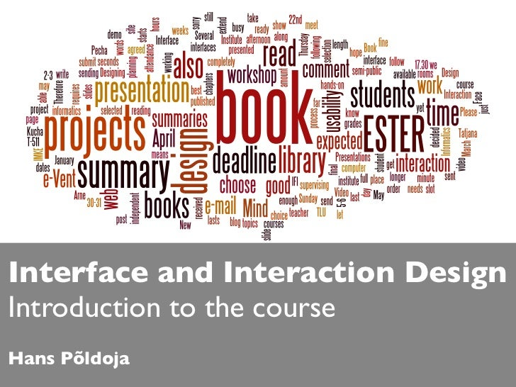 Interface and Interaction DesignIntroduction to the courseHans Põldoja