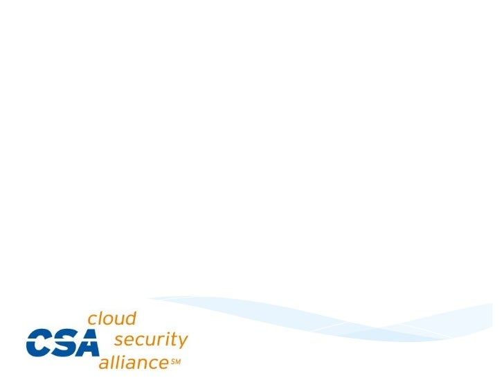 Cloud	  Security	  Alliance	  Austin	  Chapter	  Meeting	                      February	  2,	  2012	                      ...