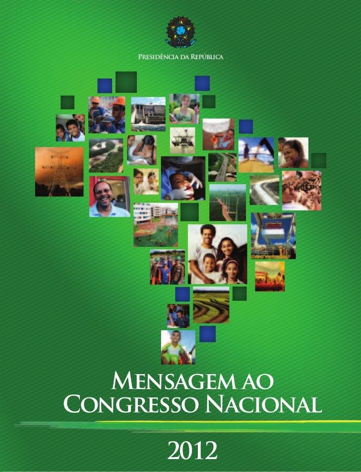 Presidência da República   Mensagem aoCongresso Nacional             2012