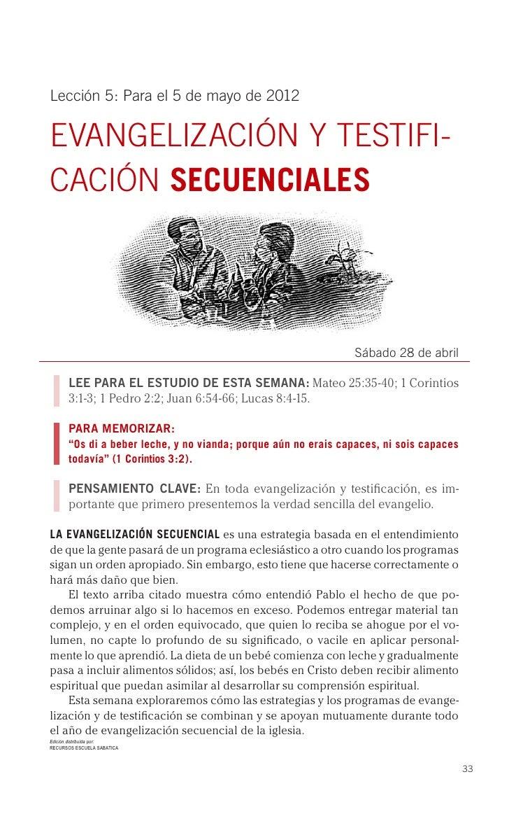 Lección 5: Para el 5 de mayo de 2012EVANGELIZACIÓN Y TESTIFI-CACIÓN SECUENCIALES                                          ...