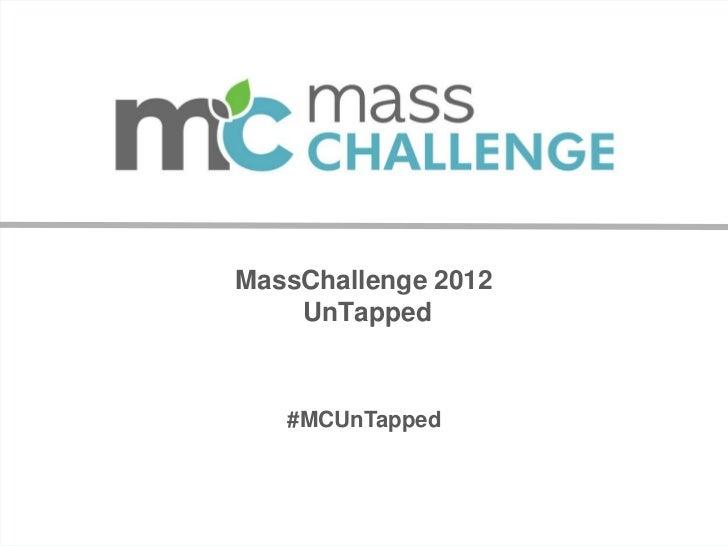 MassChallenge 2012 UnTapped Presentation