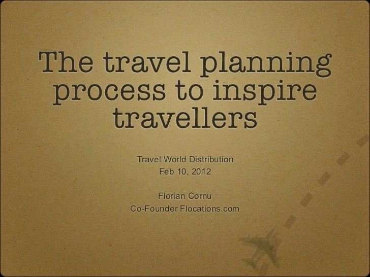 The travel planning process to inspire travellers