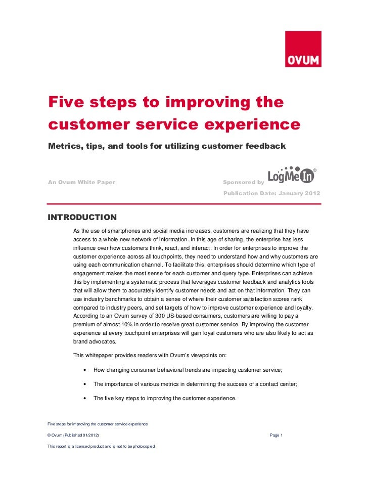 Five steps to improving thecustomer service experienceMetrics, tips, and tools for utilizing customer feedbackAn Ovum Whit...