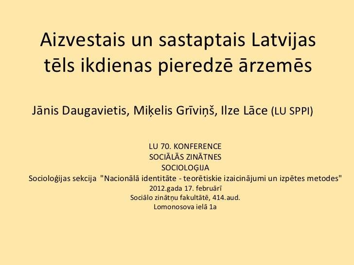 Aizvestais un sastaptais Latvijas tēls ikdienas pieredzē ārzemēs