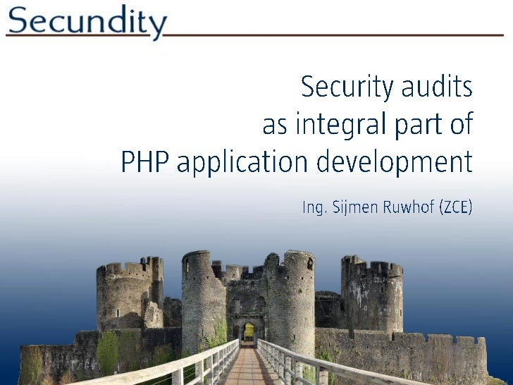 Security audits as integral part of php application development (version 2012-02)