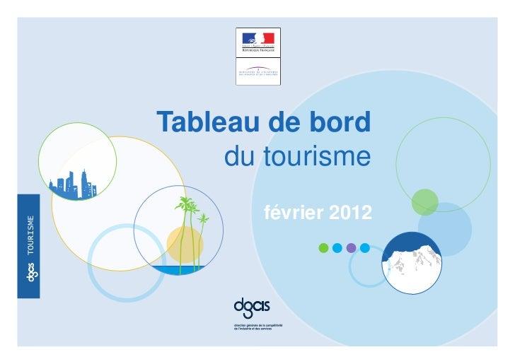 Tableau de bord                du tourisme                      février 2012tourismeoc                 oc