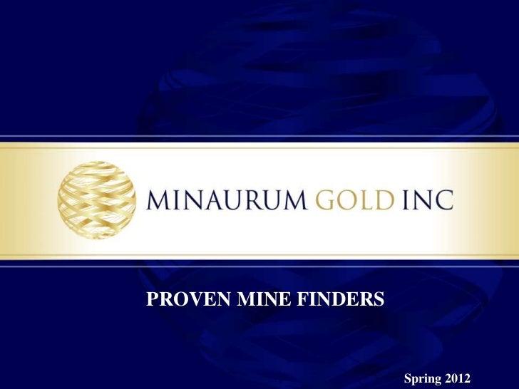 PROVEN MINE FINDERS                      Spring 2012