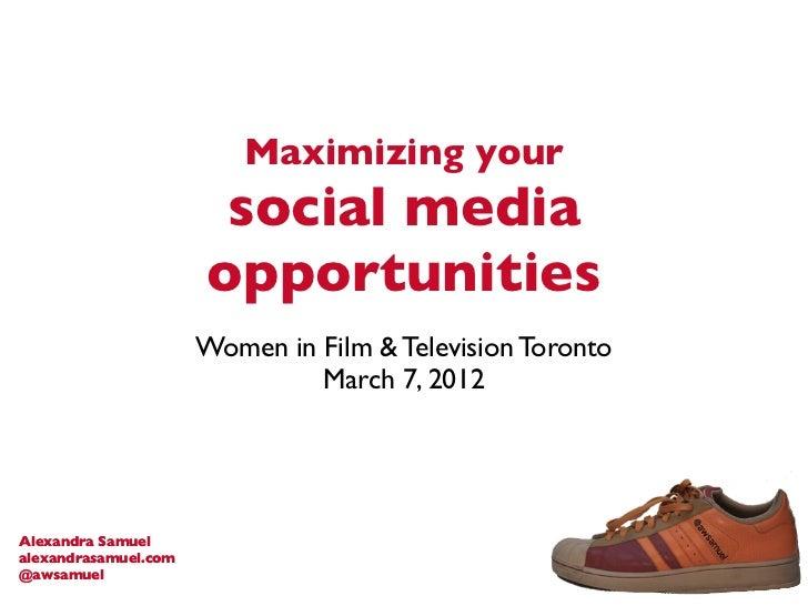 Maximizing your                       social media                      opportunities                      Women in Film &...
