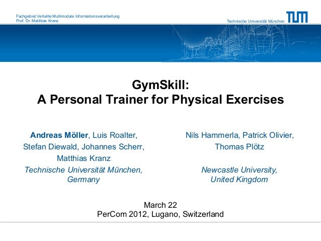 GymSkill - A Personal Trainer for Physical Exercises