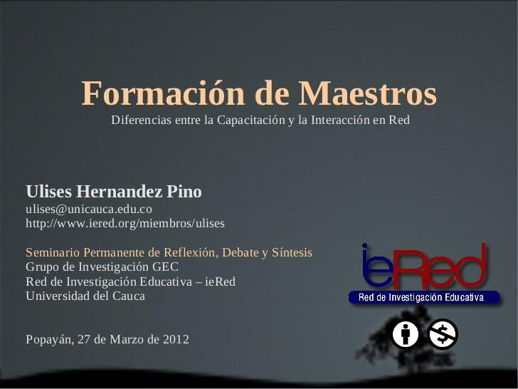 Capacitacion vs Formacion de Maestros