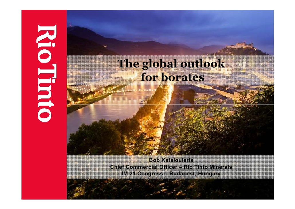 2012 03 the-global_outlook_for_borates_bob katsiouleris_ind_min_budapest_rtm