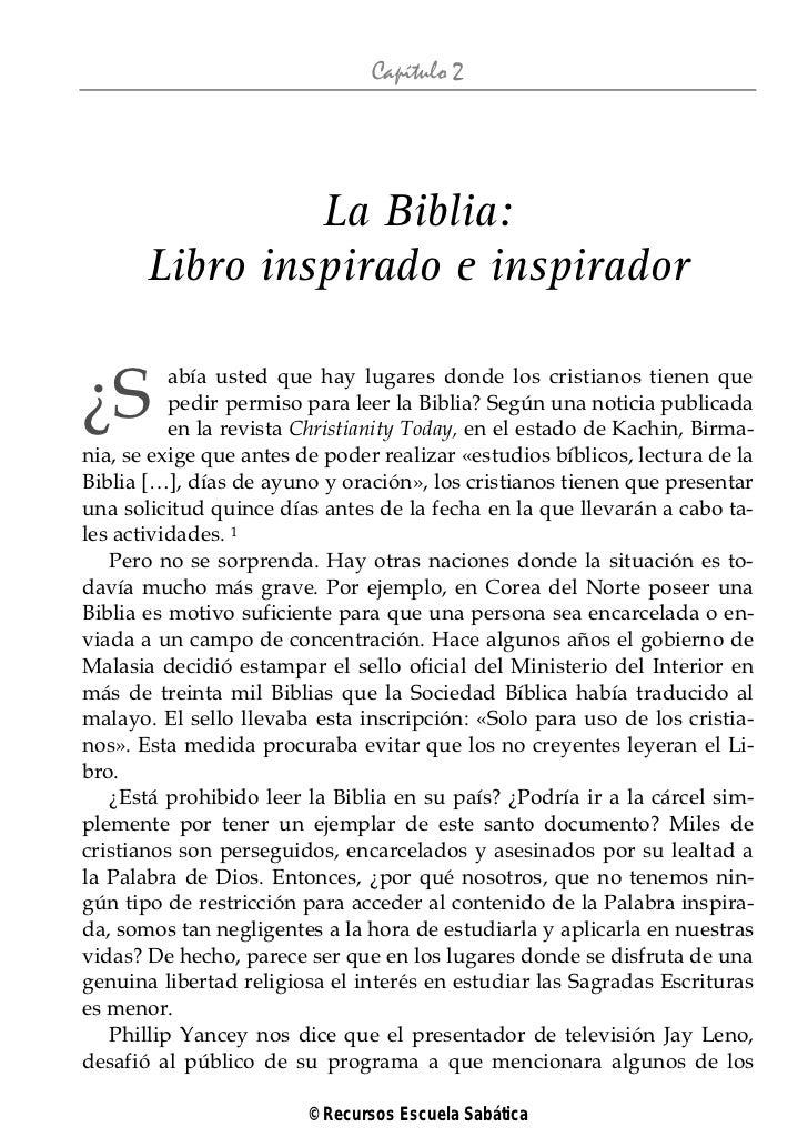 Capítulo 2                La Biblia:       Libro inspirado e inspirador¿S        abía usted que hay lugares donde los cris...
