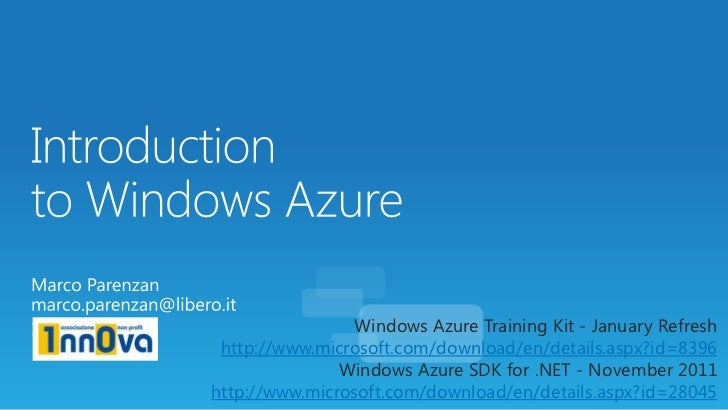 Windows Azure Training Kit - January Refresh http://www.microsoft.com/download/en/details.aspx?id=8396               Windo...
