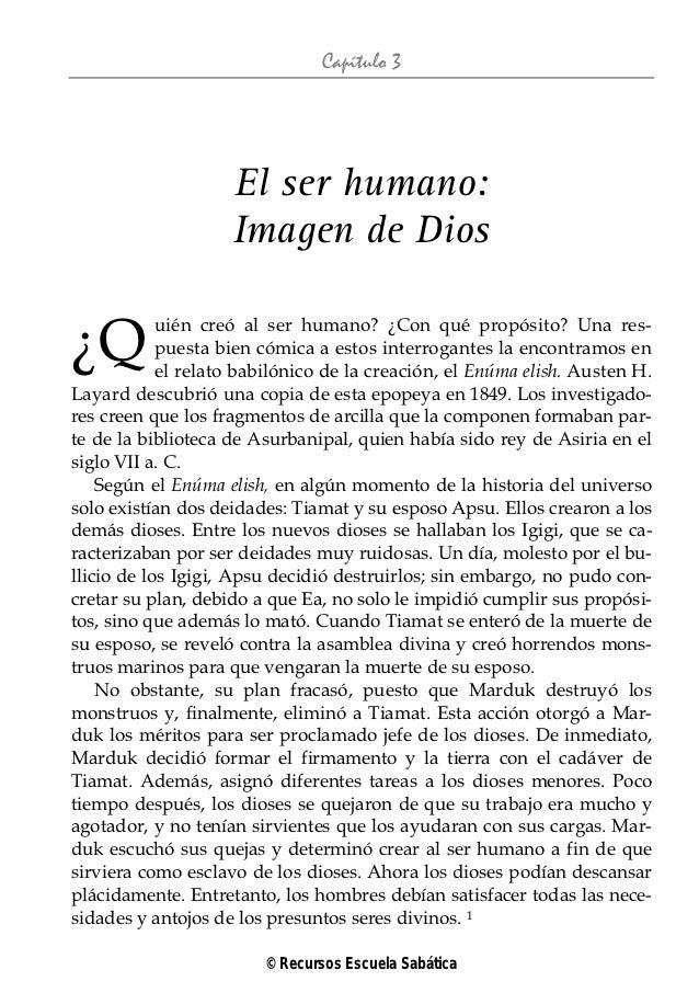 Capítulo 3                    El ser humano:                    Imagen de Dios¿Q          uién creó al ser humano? ¿Con qu...