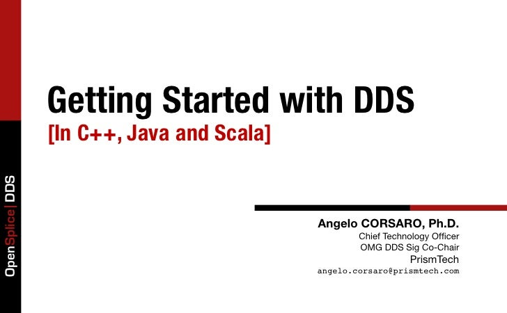Getting Started with DDS in C++, Java and Scala