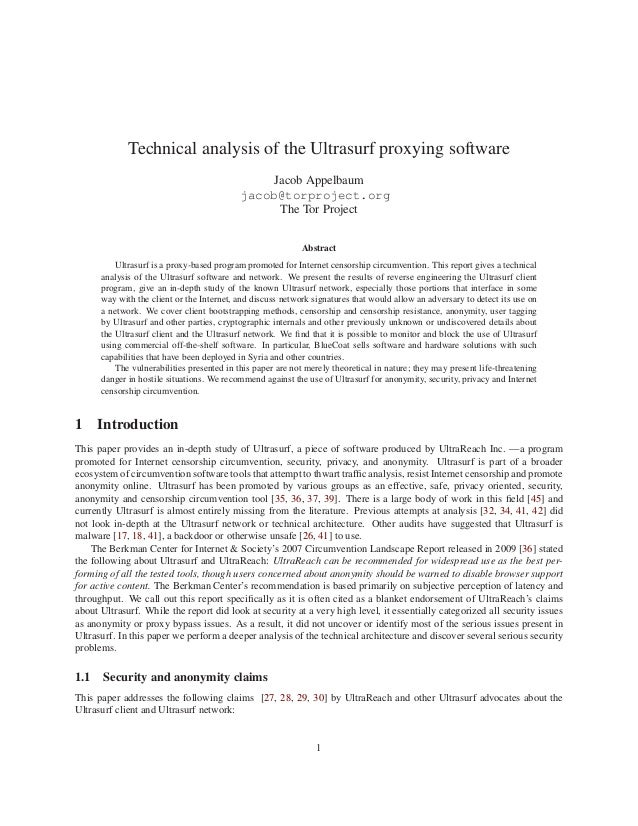 Technical analysis of the Ultrasurf proxying software Jacob Appelbaum jacob@torproject.org The Tor Project Abstract Ultras...